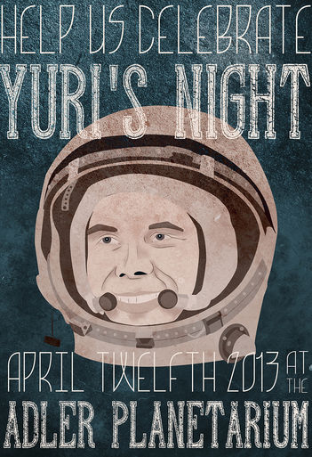 Promotional Poster for Yuri's Night at the Adler Planetarium