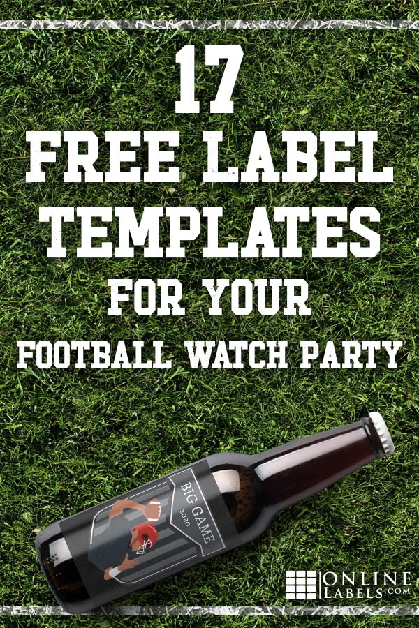Free printable label templates you can download to celebrate football and the Big Game