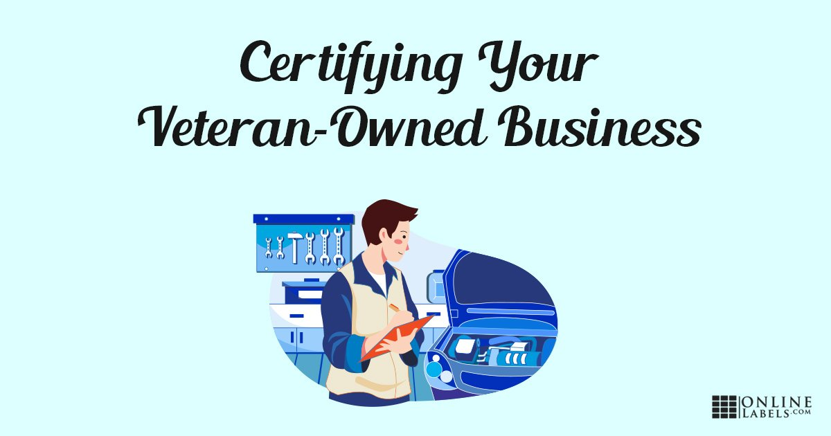 How Veteran-owned businesses can get certified