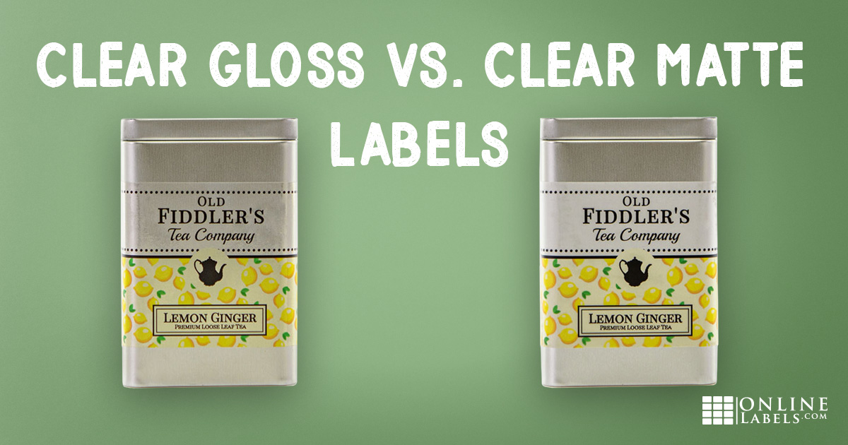 Gloss vs Matte: Choosing the Right Clear Label
