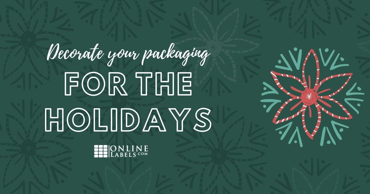 Decorate your packaging for the holidays