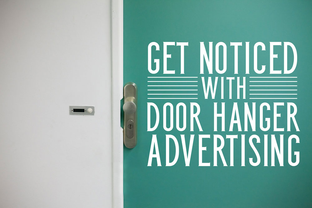 Increase Your Business' Local Impact with Printable Door Hangers
