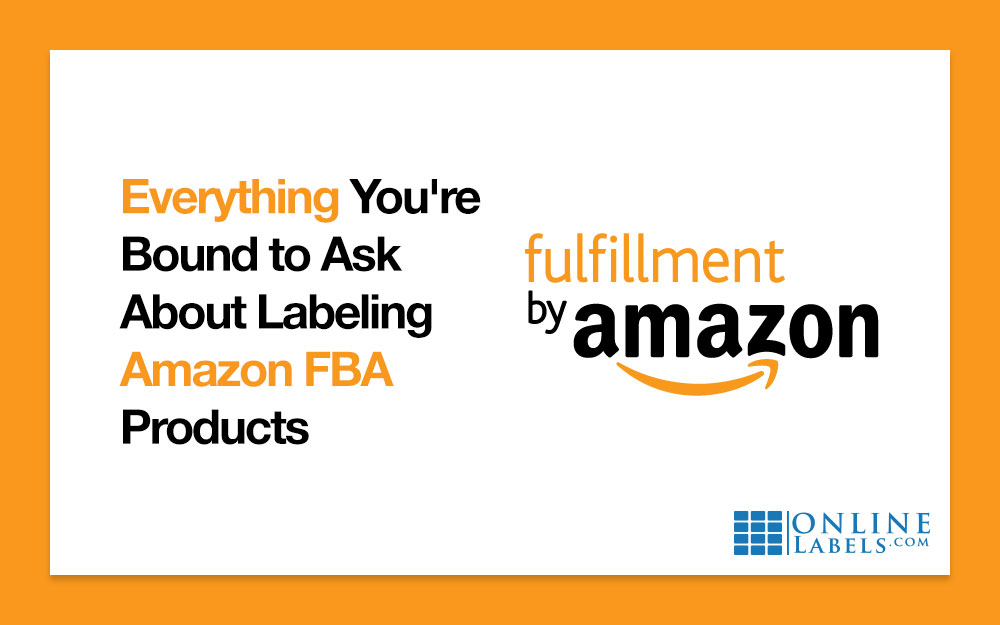 Labeling FAQs about Amazon FBA