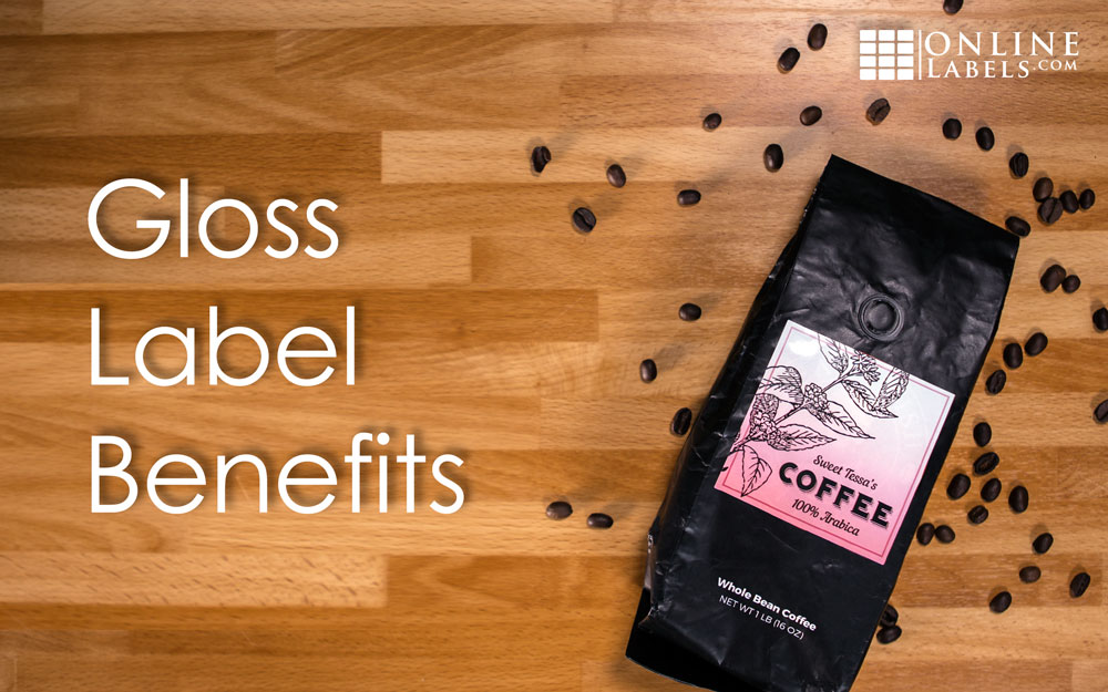Benefits of Gloss Labels