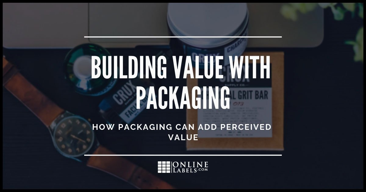Using packaging to build perceived product value