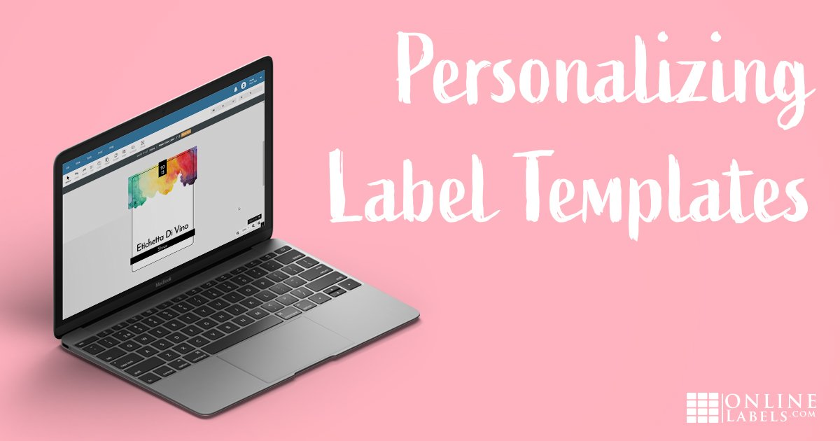 How to Customize Pre-Designed Templates to Create Unique Labels