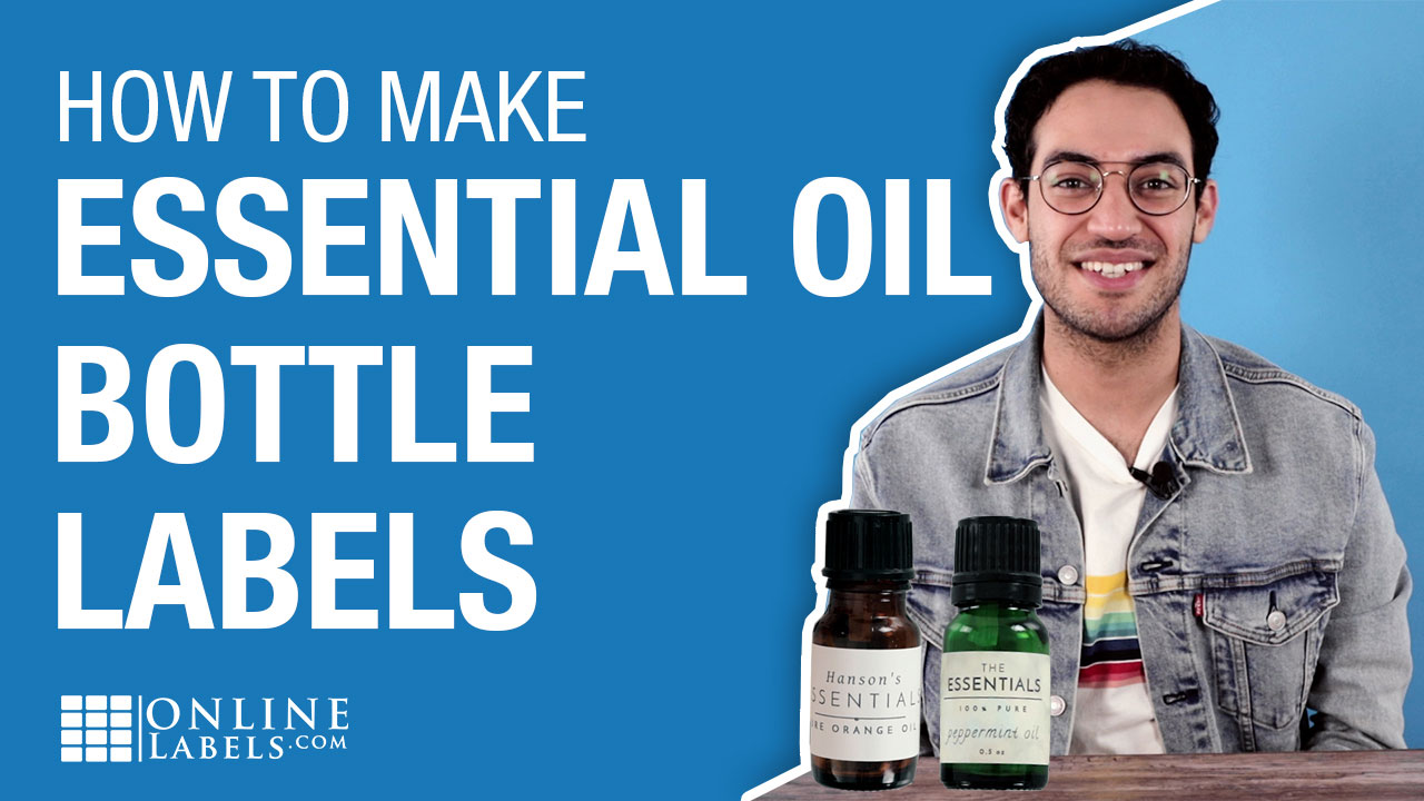 How To Choose the Right Labels for Your Essential Oil Bottles
