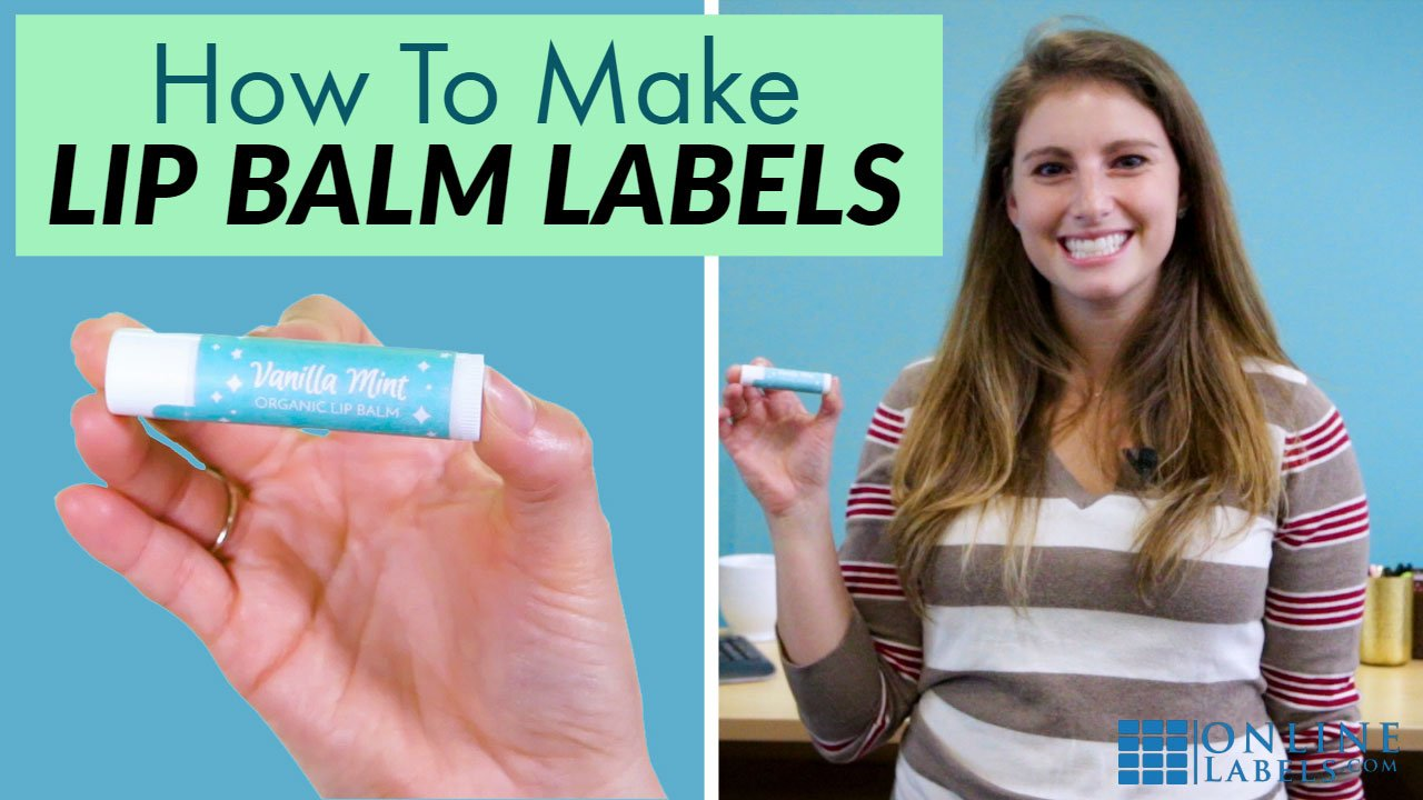 How to Make Lip Balm Labels