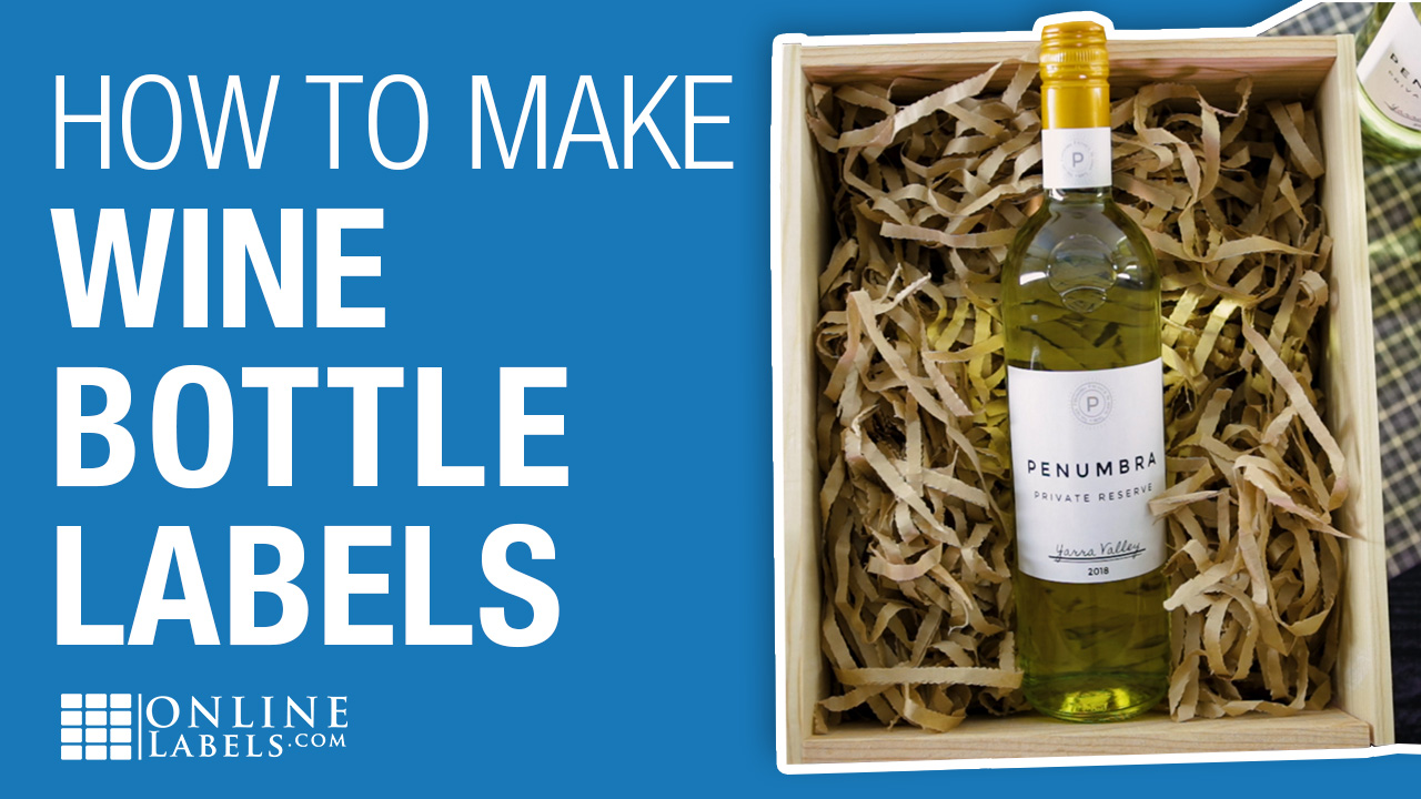 How to Make Wine Bottle Labels