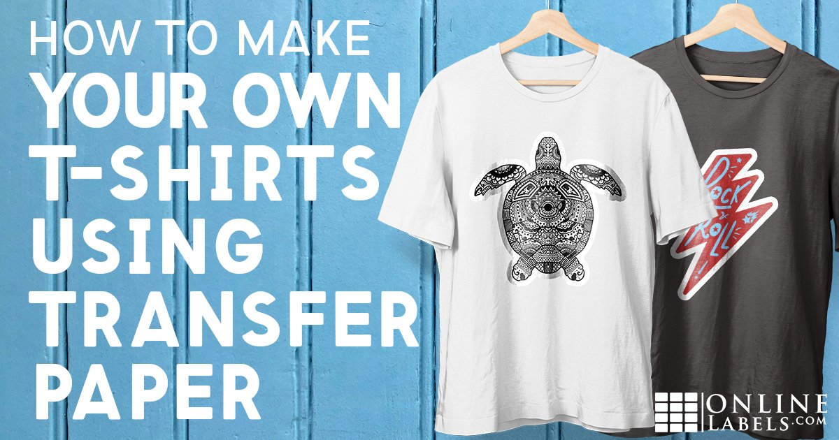 How To Make Your Own T-Shirts Using Transfer Paper