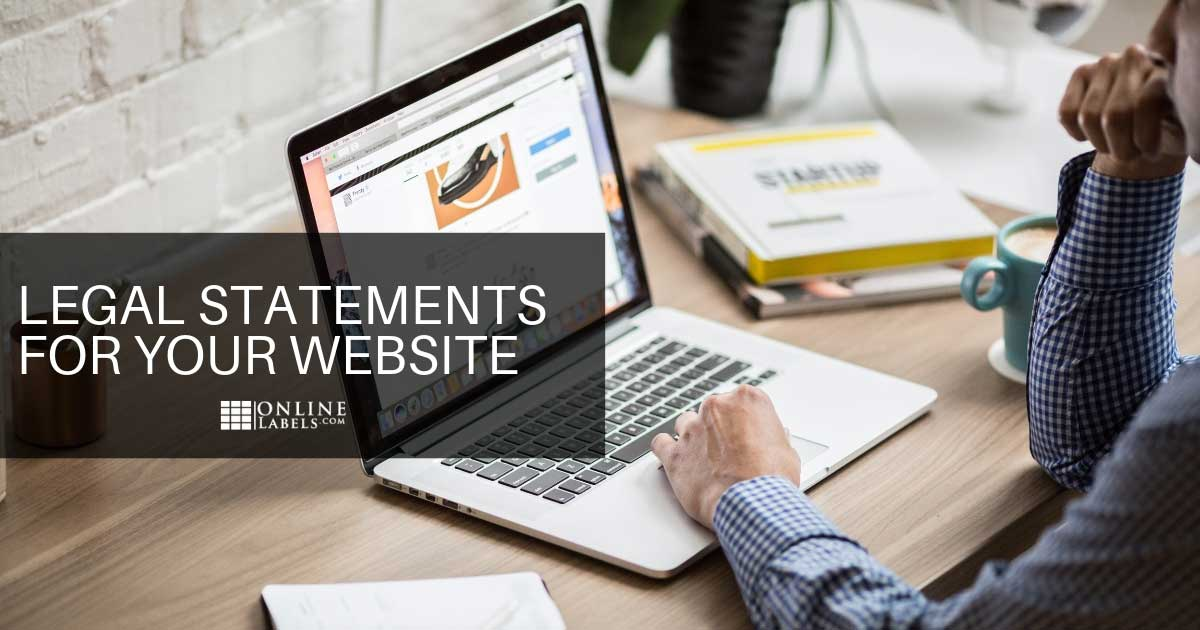 3 Legal Statements You Should Include on Your Business Website