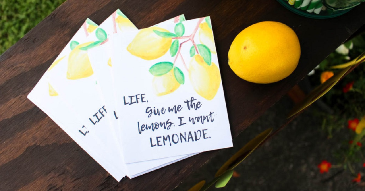 Hand out inspiring quotes at your lemonade stand