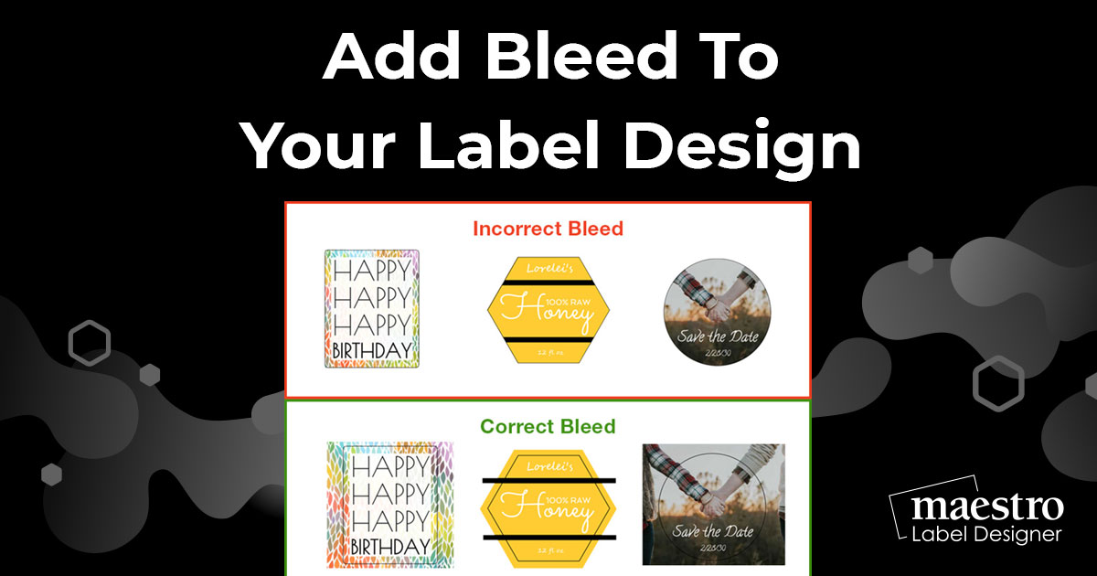 Adding bleed to your label design in Maestro Label Designer