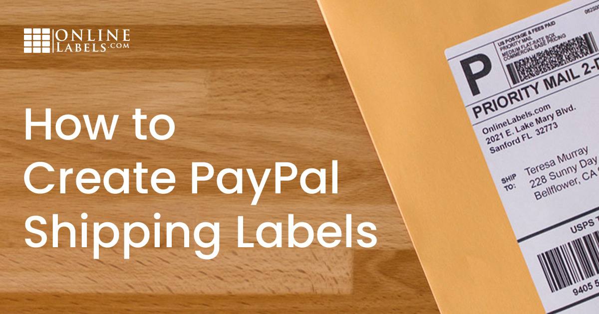 How to Create PayPal® Shipping Labels