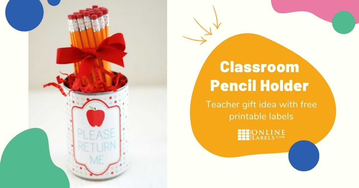 DIY Teacher Gift: Pencil Holder
