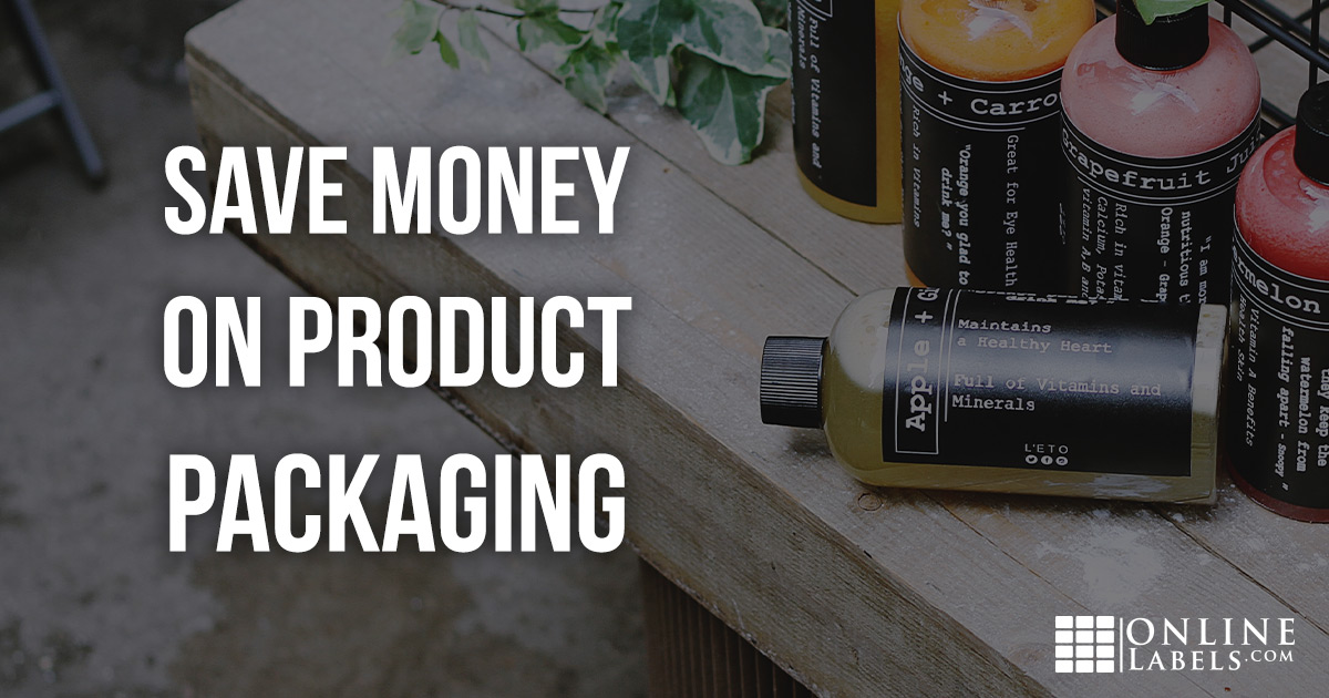 Save money on your product packaging.