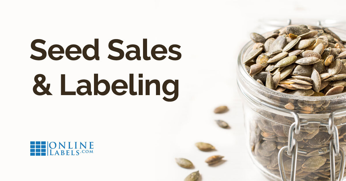 The Ultimate Guide On Labeling Regulations For Online Plant Seed Sellers in the U.S.