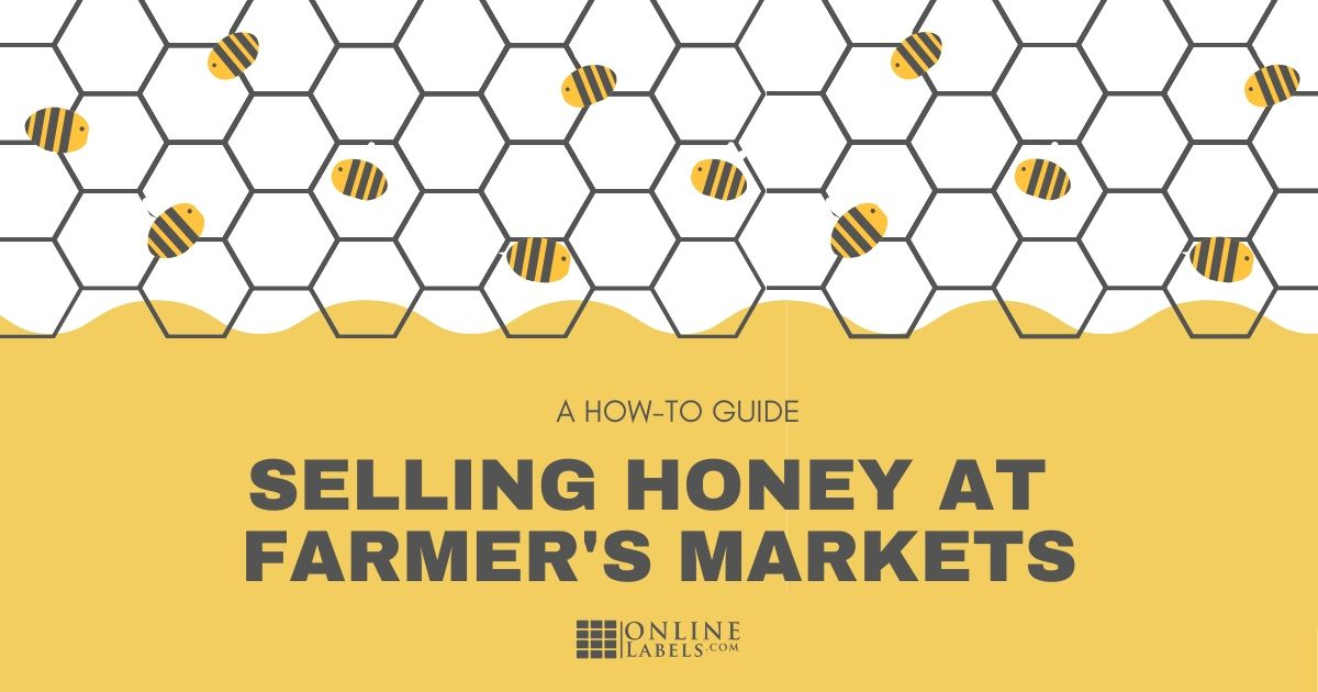 How to label your honey for sale at local farmer's markets