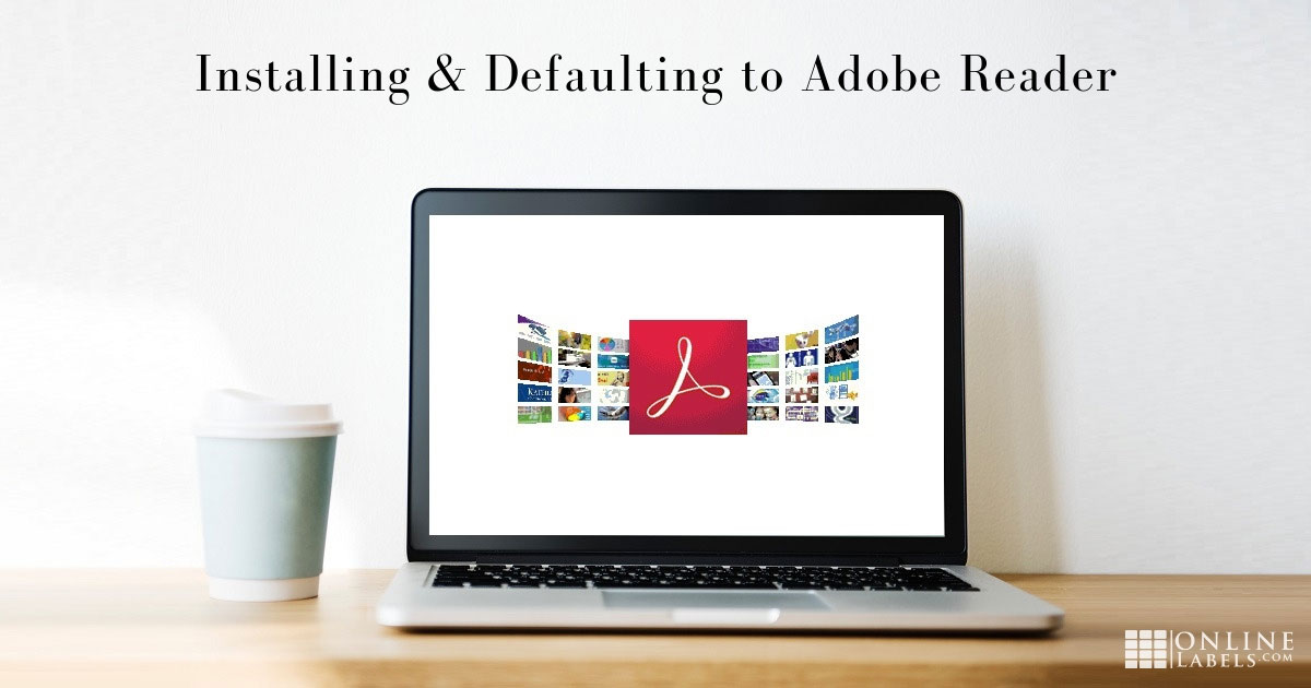 Instructions for installing Adobe Reader and setting it as your default PDF program