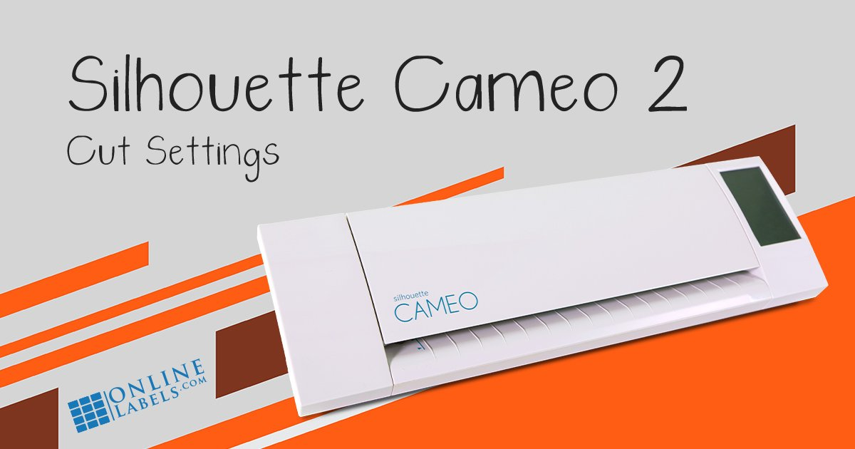 Cut settings for OnlineLabels sticker paper and Silhouette Cameo 2, electronic cutting machine