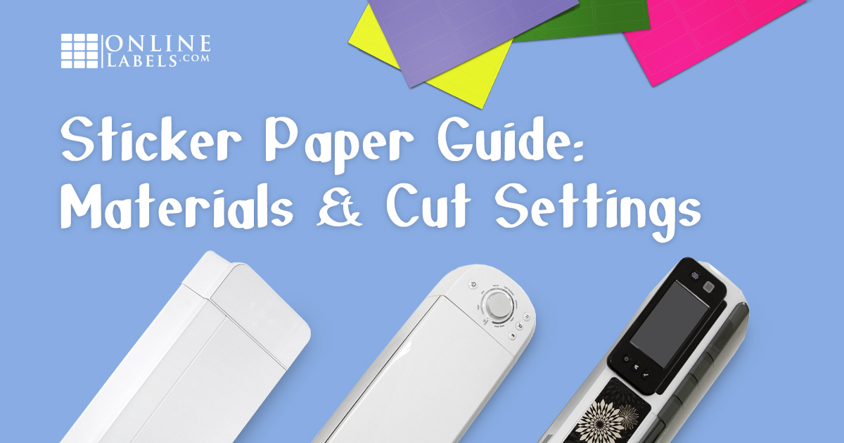Create custom stickers and sticker sheets with this list of sticker paper material recommendations and popular cutting machine cut settings