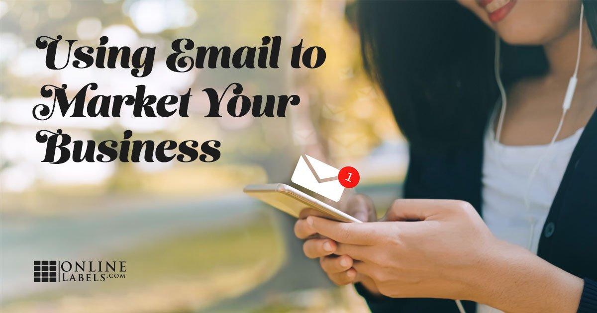 Email Marketing for Your Small Business: Getting Started, Types and Tips