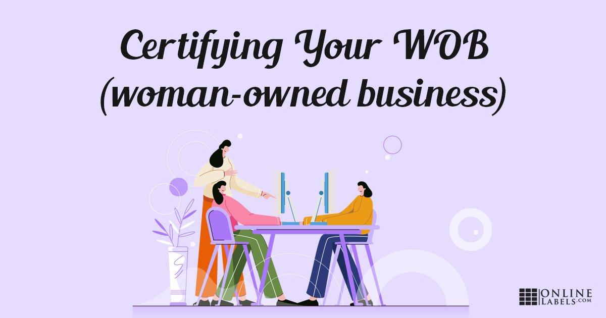 Instructions and tips on becoming a certified woman-owned business